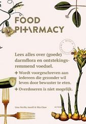 Food pharmacy : een verhaal over darmflora, goede bacteriën, onderzoek en ontstekingsremmend voedsel. Wordt vooorg...