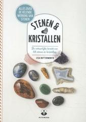 Stenen & kristallen : de natuurlijke kracht van 68 stenen en kristallen