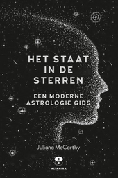 Het staat in de sterren : een moderne astrologiegids