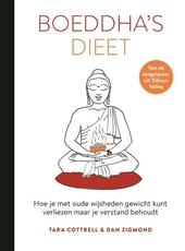 Boeddha's dieet : hoe je met oude wijsheden gewicht kunt verliezen maar je verstand behoudt