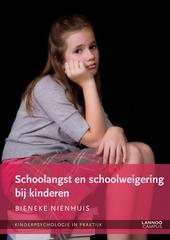 Schoolangst en schoolweigering bij kinderen