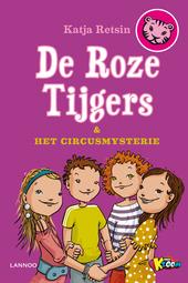 De Roze Tijgers & het circusmysterie