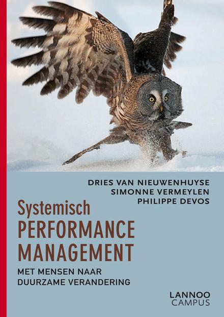 Systemisch performance management : met mensen naar duurzame verandering