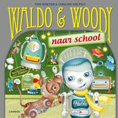 Waldo & Woody naar school