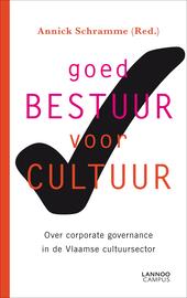 Goed bestuur voor cultuur : over corporate governance in de Vlaamse cultuursector