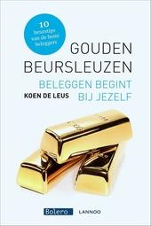 Gouden beursleuzen : beleggen begint bij jezelf