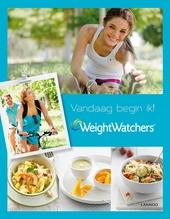 Weight Watchers : vandaag begin ik!: de eerste 4 weken naar een gezondere leefstijl