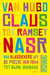 Van Hugo Claus tot Ramsey Nasr : 265 klassiekers uit de poëzie van 1944 tot bijna vandaag