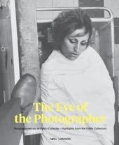 The eye of the photographer : hoogtepunten uit de FoMu collectie