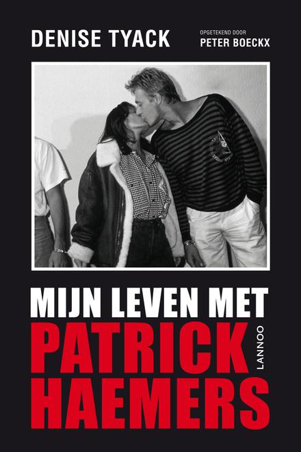 Mijn leven met Patrick Haemers