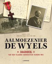 Aalmoezenier De Wyels : dagboek van een Vlaamse benedictijn tijdens WO I