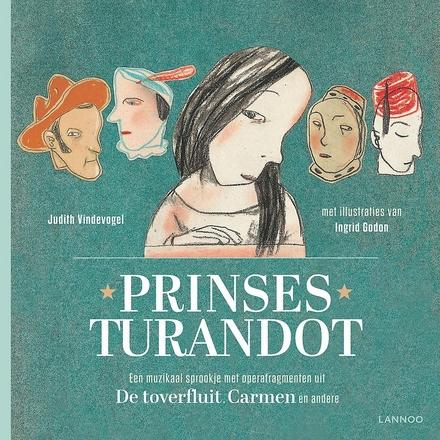 Prinses Turandot : een muzikaal sprookje met operafragmenten uit De toverfluit, Carmen en andere