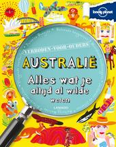 Australië : alles wat je altijd al wilde weten