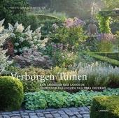 Verborgen tuinen : een leerrijke reis langs de bloeiende paradijzen van Dina Deferme