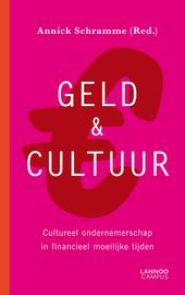 Geld & cultuur : cultureel ondernemerschap in financieel moeilijke tijden
