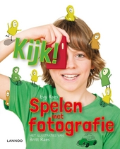 Kijk! : spelen met fotografie