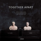 Together apart : avant-gardecuisine als een inspiratiebron voor architectuur