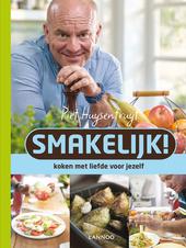 Smakelijk! : Piet kookt lekker en gezond / recepten Piet Huysentruyt ; teksten Frank Smedts ; fotografie Verne