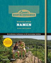 Wandelboek Namen : de Ardennen verkennen in 20 lusvormige tochten