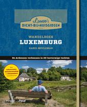 Wandelboek Luxemburg : de Ardennen verkennen in 20 lusvormige tochten