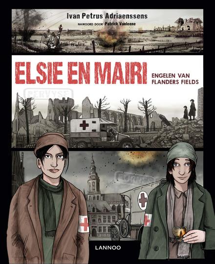 Elsie & Mairi : engelen van Flanders Fields