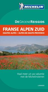 Franse Alpen Zuid : Hautes-Alpes, Alpes-de-Haute-Provence