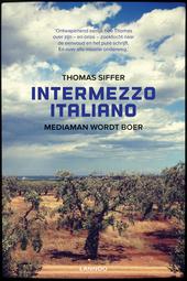 Intermezzo italiano : mediaman wordt boer