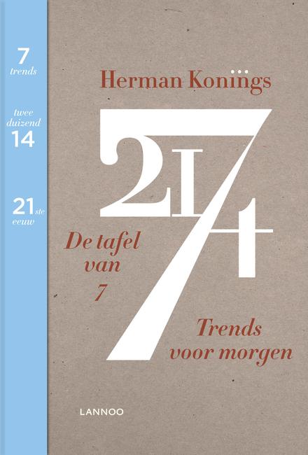 De tafel van 7 : trends voor morgen