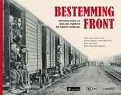Bestemming front : spoorwegen in België tijdens de Grote Oorlog
