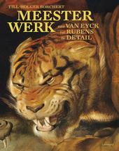 Meesterwerk van Van Eyck tot Rubens in detail