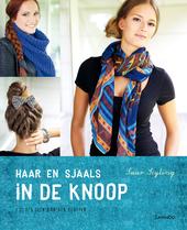 Haar & sjaals in de knoop. [1]
