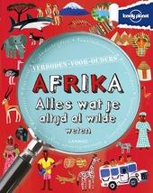Afrika : alles wat je altijd al wilde weten
