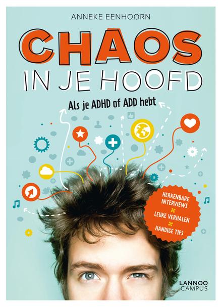 Chaos in je hoofd : als je ADHD hebt