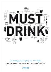 Must drink : waar naartoe voor het betere glas?