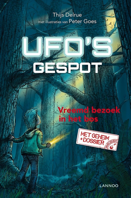 Ufo's gespot : vreemd bezoek in het bos