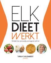 Elk dieet werkt : ontdek hoe eenvoudig vermageren echt is!