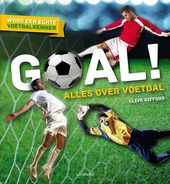 Goal! : alles over voetbal