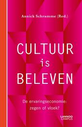 Cultuur is beleven : de ervaringseconomie : zegen of vloek?