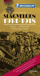 Gids voor de slagvelden 1914-1918 : Marne, Champagne, Chemin des Dames