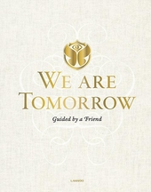 We are Tomorrow : guided by a friend
