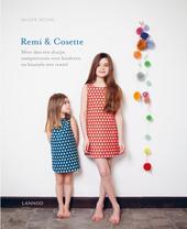 Remi & Cosette : meer dan een dozijn naaipatronen voor kinderen en knutsels met textiel