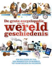 De grote encyclopedie van de wereldgeschiedenis