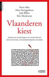 Vlaanderen kiest : trends in stemgedrag en opvattingen over politiek, staatshervorming en kerk