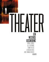 Theater : een westerse geschiedenis