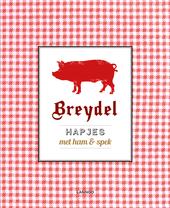 Breydel : hapjes met ham & spek