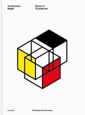 Architectuur België : 25 jaar in 75 projecten