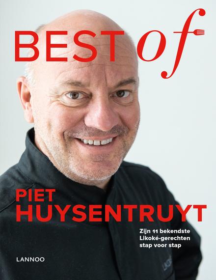 Best of Piet Huysentruyt : zijn 11 bekendste Likoké-gerechten stap voor stap