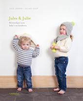 Jules & Julie. [1], Breiwerkjes voor baby's en kinderen