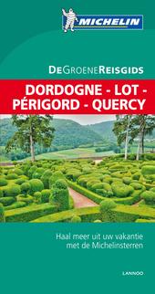 Dordogne, Lot, Périgord, Quercy