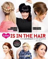 Love is in the hair : mooie opsteekkapsels voor elke gelegenheid